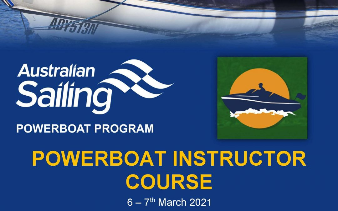 Powerboat Instructor Course – 6 – 7 March 2021